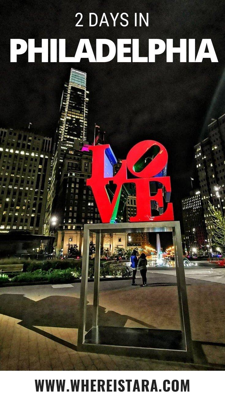 2 days in Philadelphia itinerary