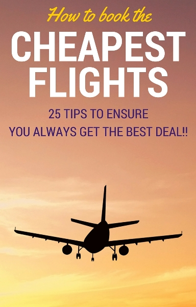 how to find the CHEAPEST flights to anywhere