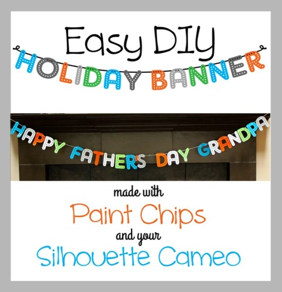 Easy DIY Holiday Banner Made with Paint Chips and your Silhouette