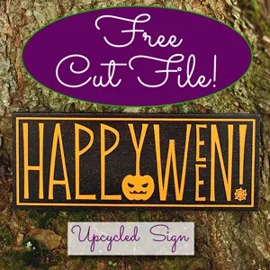 Upcycled Happy Halloween Sign & FREE Cut File!