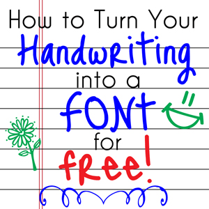 How to Turn YOUR Handwriting into a Font for FREE!
