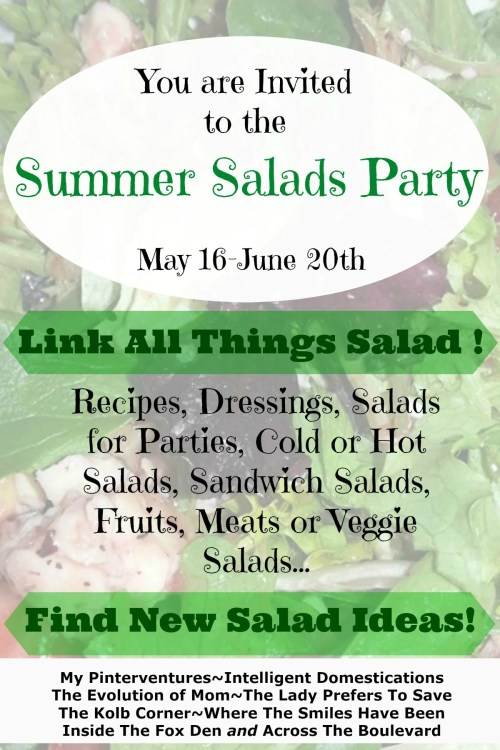 Summer Salads Party! | Where The Smiles Have Been