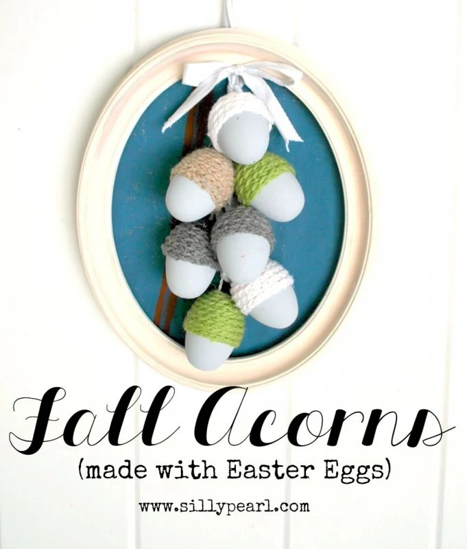 Fall-Acorns-Made-With-Easter-Eggs-by-the-Silly-Pearl-681x800