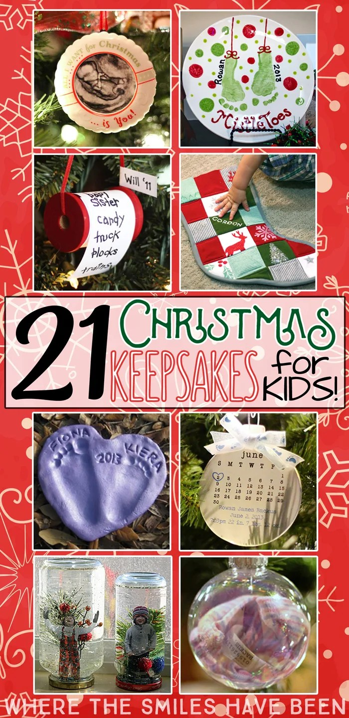 21 Christmas Keepsakes for Kids! | Where The Smiles Have Been