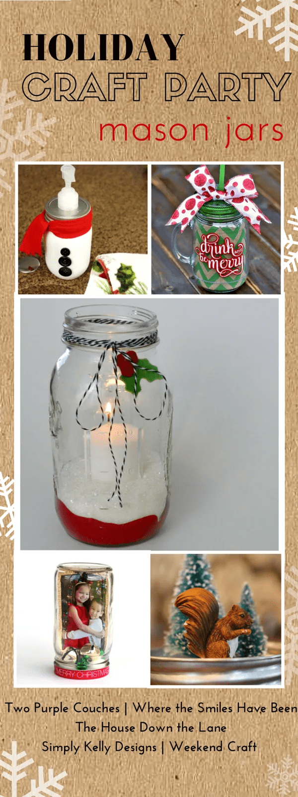 Holiday Craft Party! Day 3: Mason Jars, plus an AMAZING Giveaway! | Where The Smiles Have Been