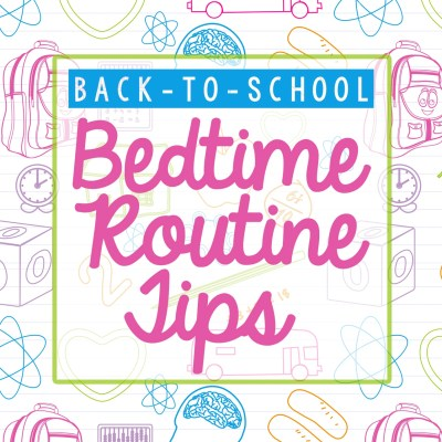 Back-to-School Bedtime Routine Tips (To Keep Your Family Sane)