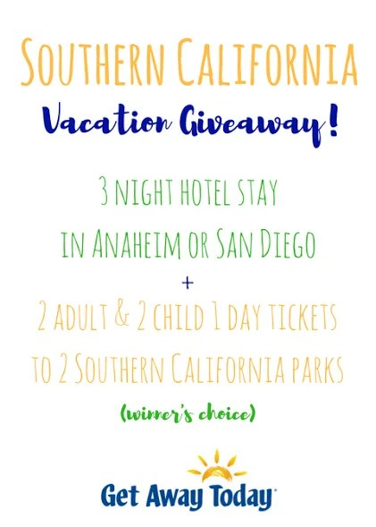 Southern California Vacation GIVEAWAY!