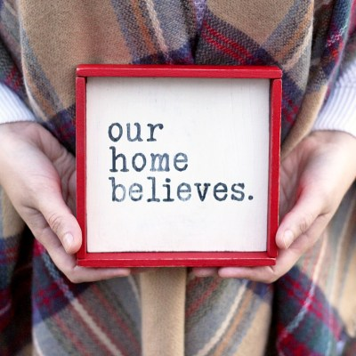 Rustic 'Our Home Believes' Christmas Sign + GIVEAWAY!