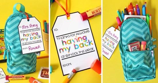 Free Printable Teacher Gift Tag: Thanks for Having My Back...Pack with Supplies! | Where The Smiles Have Been #teachergift #teacherappreciation #freebie #freeprintable #freecutfile