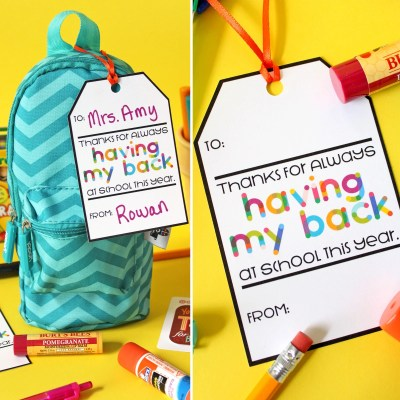 Free Printable Teacher Gift Tag: Thanks for Having My Back…Pack with Supplies!