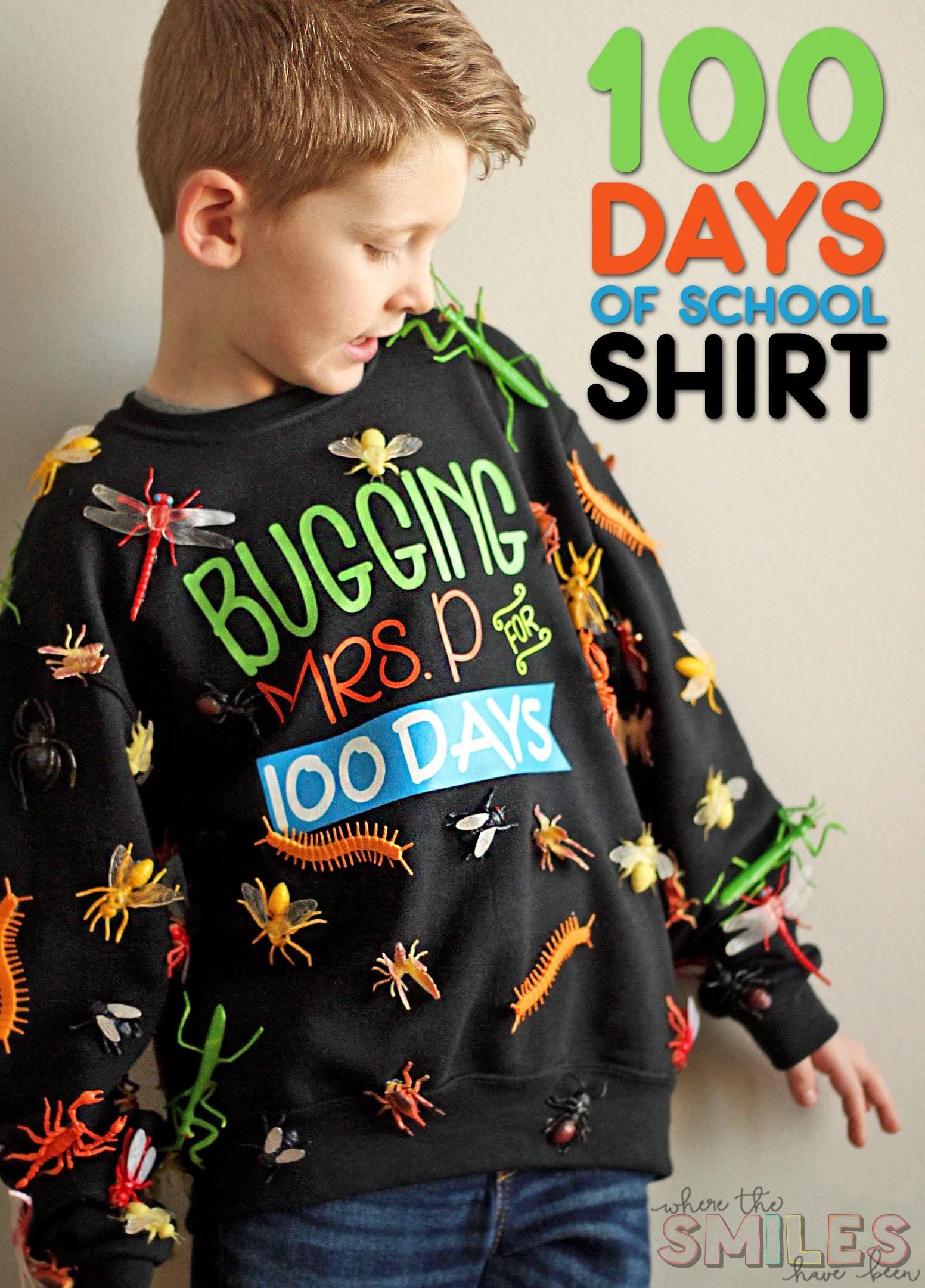 100 Days of School Shirt Idea \u0027Bugging\u0027 My Teacher