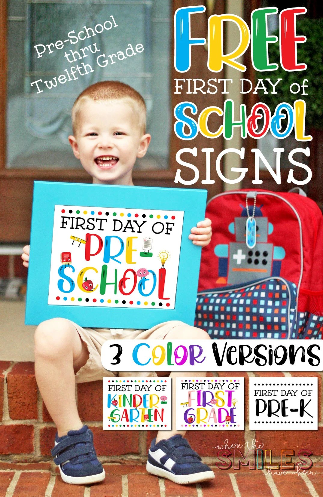 image regarding Printable First Day of Kindergarten Sign called Totally free Initially Working day of College Indication Printables - 3 Colour Styles!