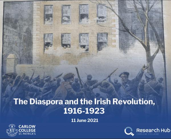 The Diaspora and the Irish Revolution, 1916-1923