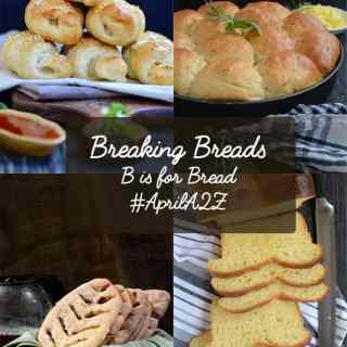 Breaking Breads, How to make best breads at home. a