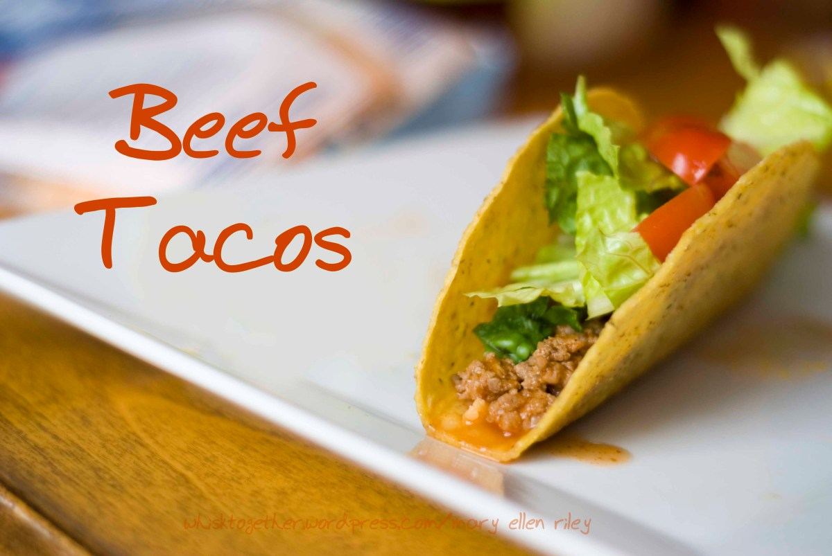 Beef Tacos - my new fav taco recipe