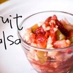 Fruit Salsa and Homemade Tortilla Chips