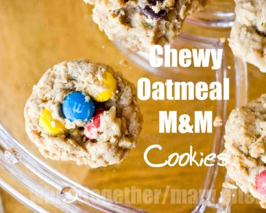 chewy oatmeal M&M cookiesCR