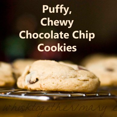 Puffy Chewy Chocolate Chip Cookies on Whisk Together
