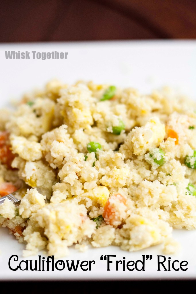Cauliflower Fried Rice on Whisk Together