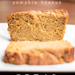 Pumpkin Banana Bread & Book Review