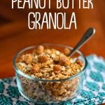 Peanut Butter Granola (No Oil!)