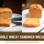 Whole Wheat Sandwich Bread & Video!