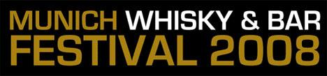 Munich Whisky & Bar Festival 2008