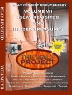 The Malt Project VolumeVII: Islay Revisited & Secret Treasures