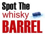 Spot the whisky barrel