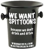 We want Spittoons (c) whiskyfun.com