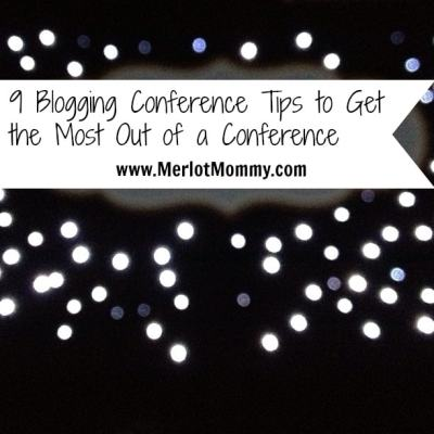 9 Blogging Conference Tips to Get the Most Out of a Conference