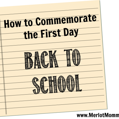 How to Commemorate the First Day Back to School