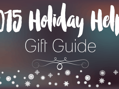 2015 Holiday Helper Gift Guide #HH2015