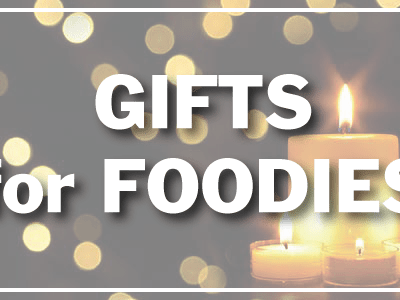 Last Minute Holiday Gifts Ideas – Gifts for Foodies
