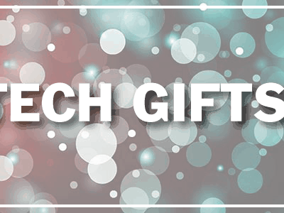 Tech Gifts for the Holidays