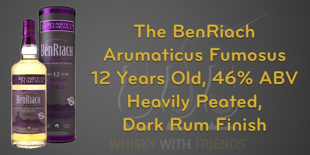 BenRiach - Arumaticus Fumosus - Proefnotities