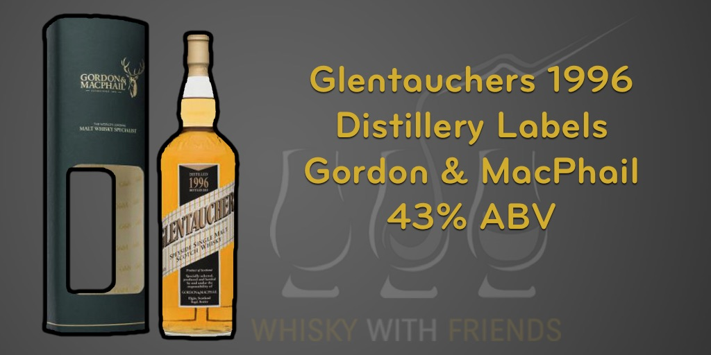 Glentauchers 1996 - Distillery Labels - Gordon & MacPhail