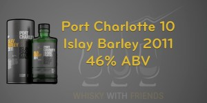 Port Charlotte 10 Islay Barley 2011