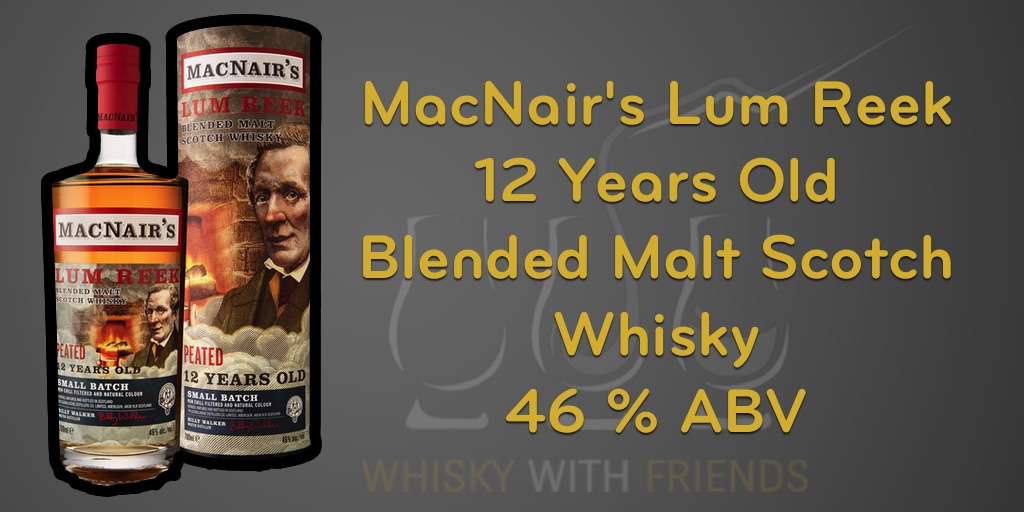MacNair's Lum Reek 12 Years Old Blended Malt Scotch Whisky