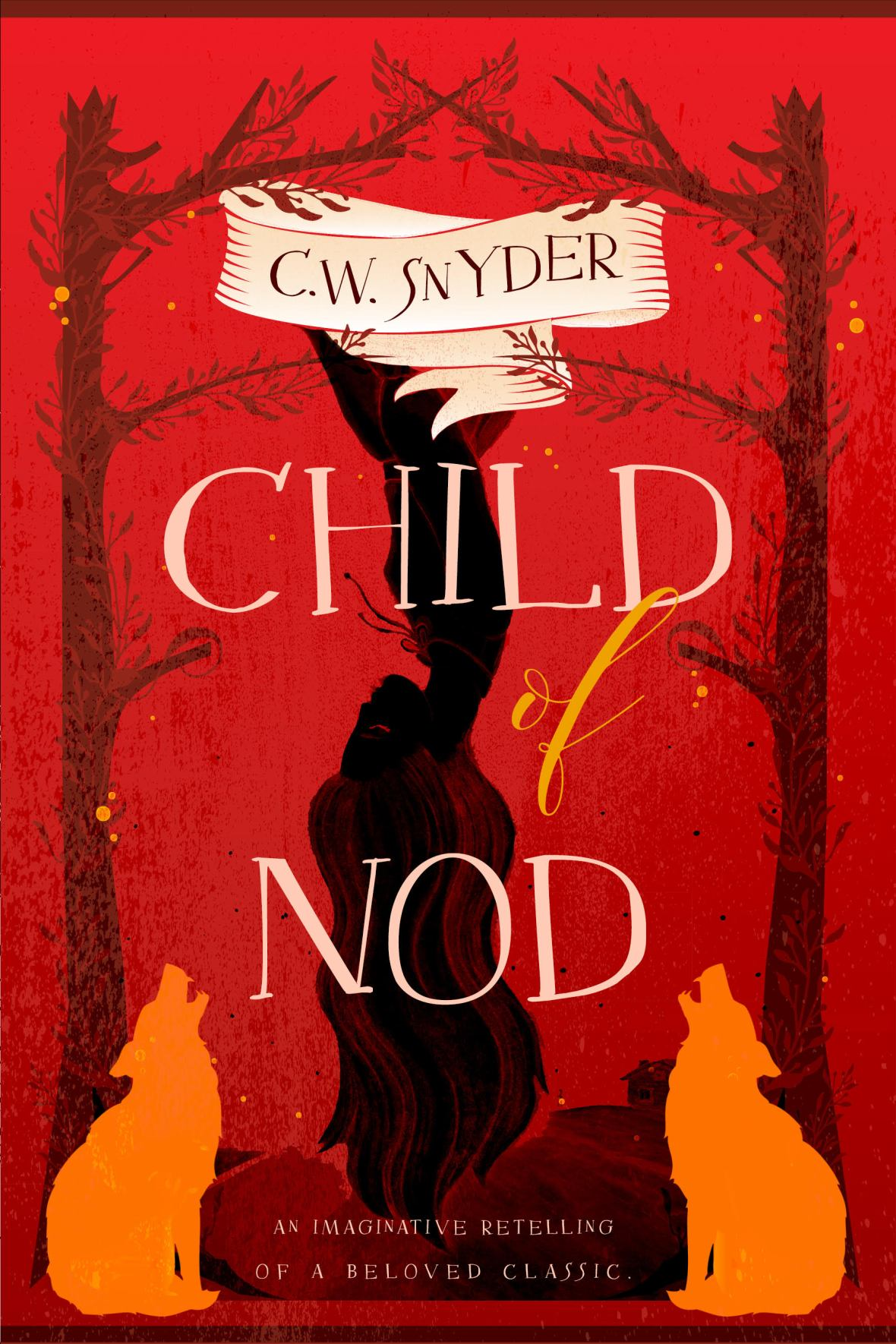 Child of Nod by C.W. Snyder