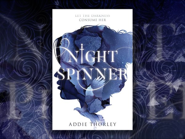 Night Spinner by Addie Thorley
