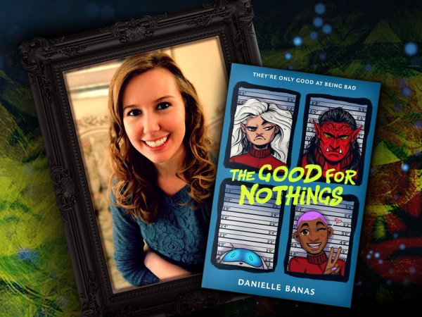 The Good for Nothings by Danielle Banas