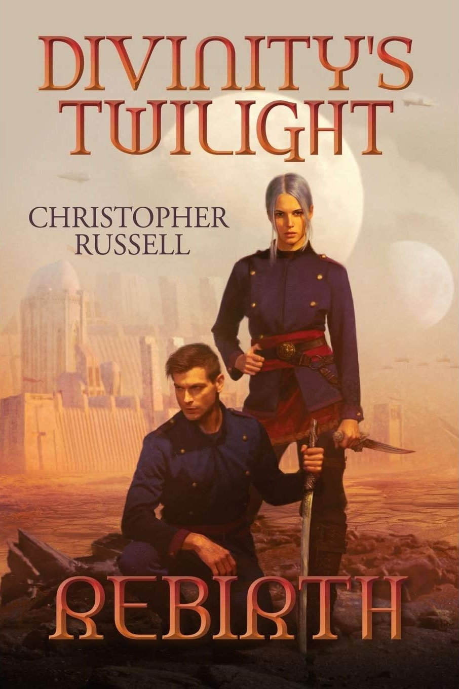 Divinity's Twilight: Rebirth by Christopher Russell