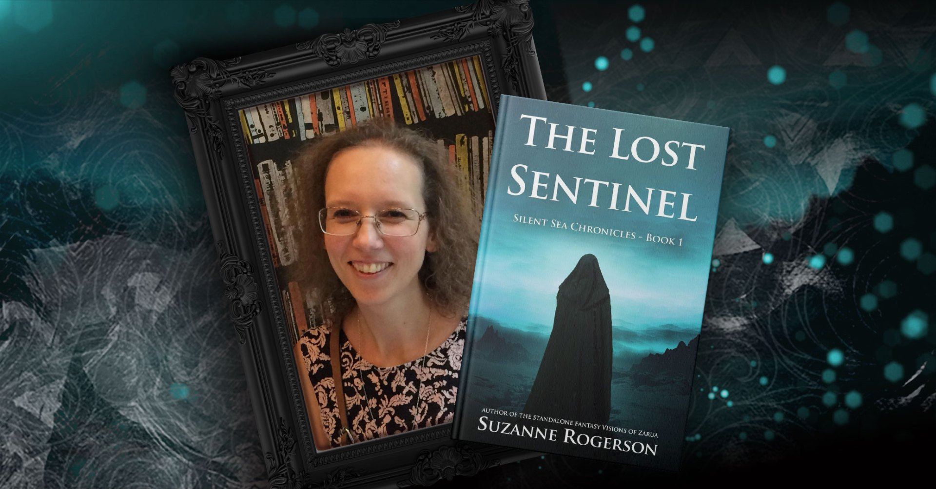 Storytellers On Tour Presents: The Lost Sentinel by Suzanna Rogerson