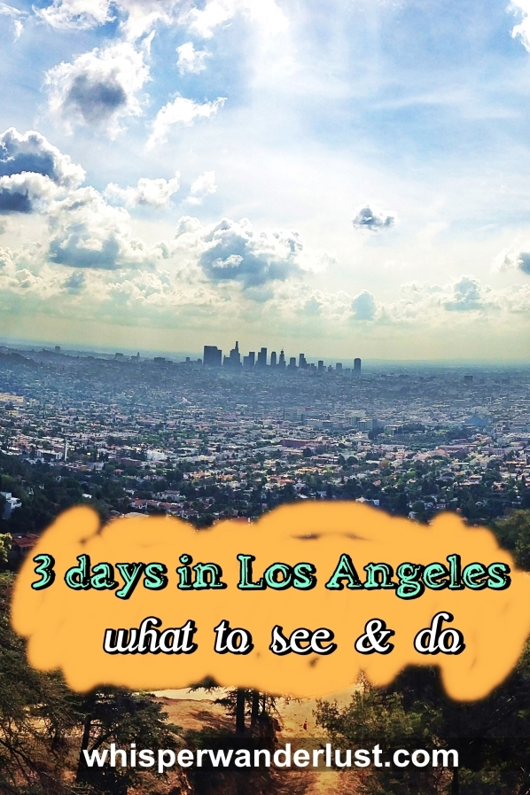 3-days-in-los-angeles-what-to-see-and-do