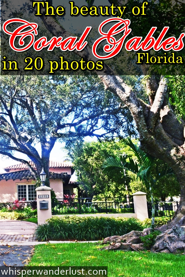 Coral Gables Florida in 20 photos