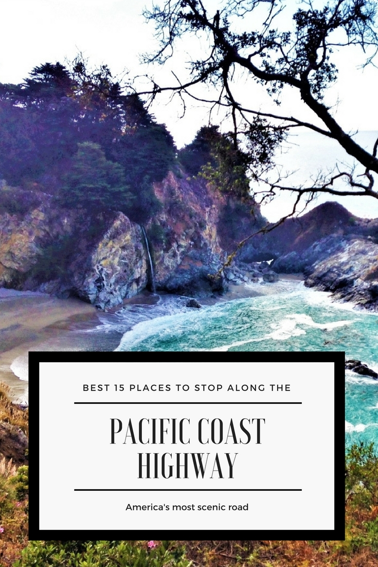 Pacific Coast Highway where to stop