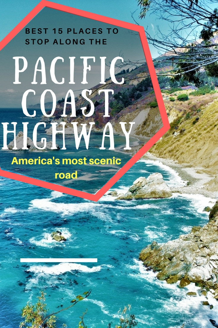 Best 15 places on the Pacific Coast Highway | whisperwanderlust com