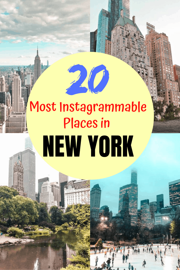20 Most Instagrammable Places in New York