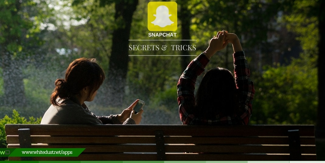 Snapchat Tricks And Secrets of 2019